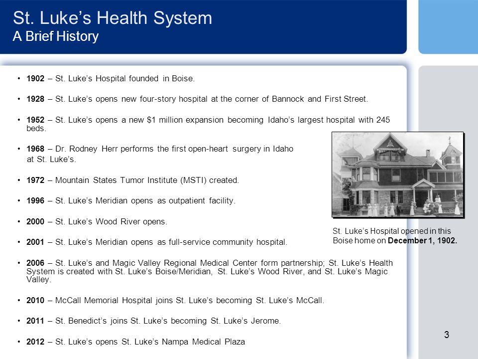 St.Luke's Health System 2012 St. Luke's Boise Beds: 399 Employees: 6,035* St.