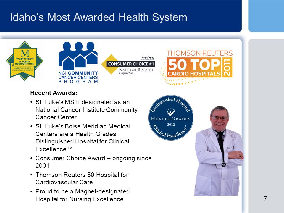 Idaho's Most Awarded Health System Recent Awards: St.