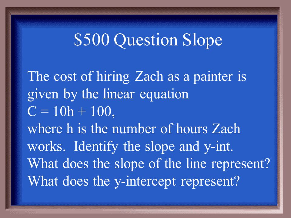 $400 Answer Slope B.) y = 1/2x + 6 is not as steep. Fractions (between -1 and 1: non-improper) are less steep than any integer— even if it's negative.