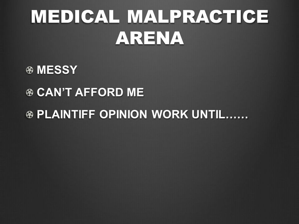 DON'T DO MEDICOLEGAL IF: CAN'T ARTICULATE WELL DURING TESTIMONY CAN'T BACK UP ARGUMENTS WELL WITH RELEVANT EVIDENCE BASED STUDIES DON'T FEEL COMFORTABLE WITH TAKING ON DOCTORS WITH DIFFERING OPINIONS CAN'T TAKE THE HEAT OF UNHAPPY PATIENTS (RATINGS) CAN'T BE DECISIVE WITH DIFFICULT OPINIONS/RECOMMENDATIONS