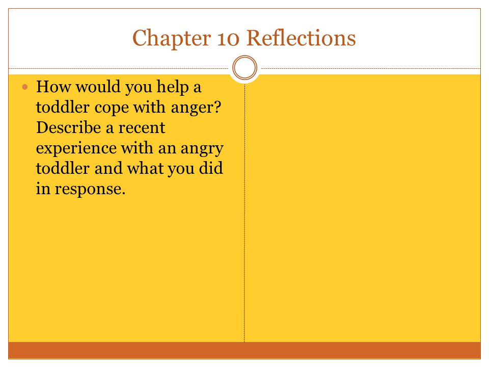 Chapter 10 Reflections How can you respond to infants and toddlers in ways that promote individuality?