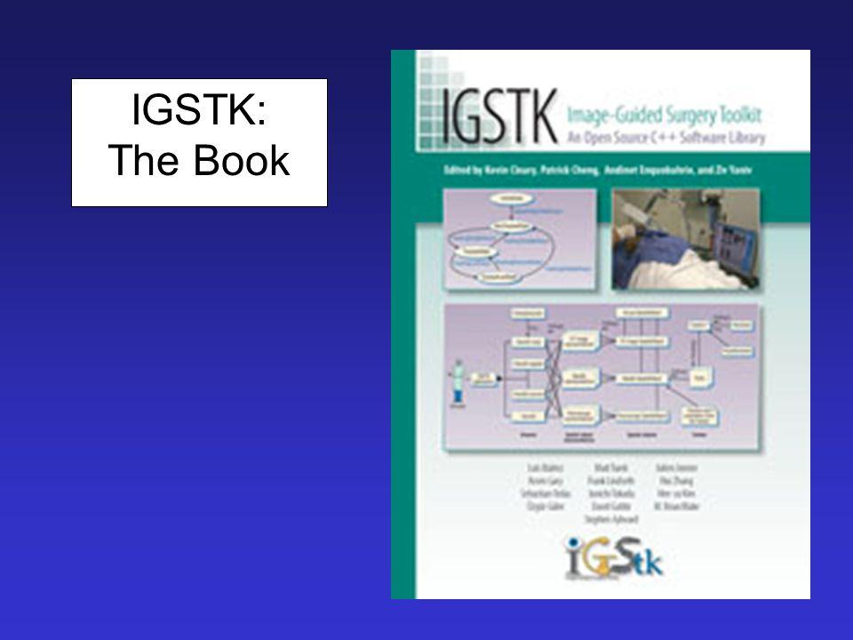 IGSTK: The Book