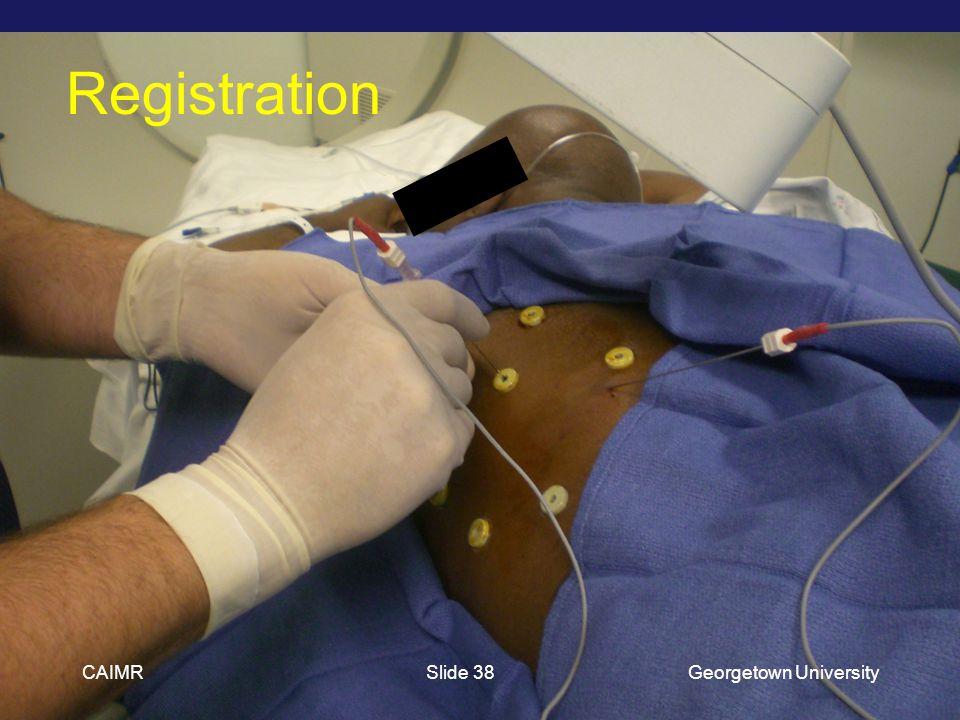 Registration CAIMRGeorgetown UniversitySlide 38
