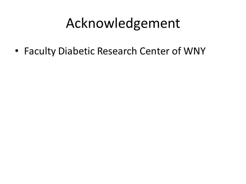 Acknowledgement Faculty Diabetic Research Center of WNY