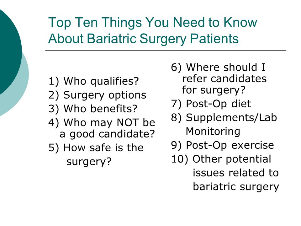 4) Who may NOT be a Good Candidate for Surgery.