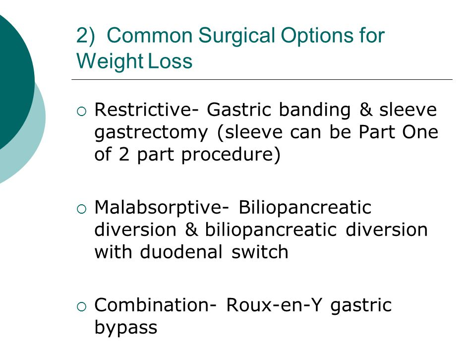 Common Surgical Options for Weight Loss- Gastric Banding Images Courtesy of Ethicon