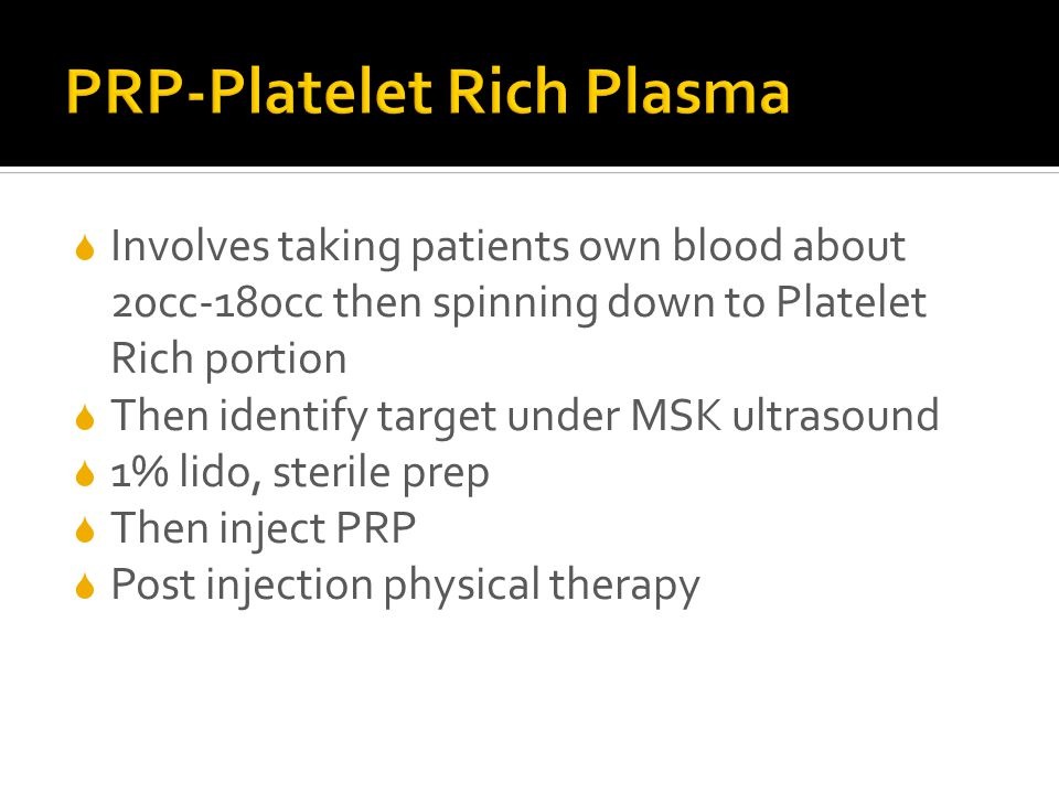  Involves taking patients own blood about 20cc-180cc then spinning down to Platelet Rich portion  Then identify target under MSK ultrasound  1% lid