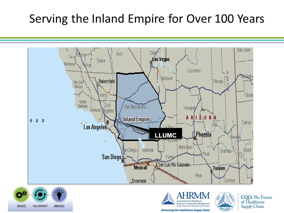 Region in Focus: Inland Empire LLUMC Serving the Inland Empire for Over 100 Years