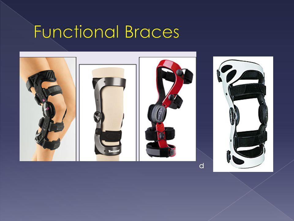  Functional brace use after ACL reconstruction may: 3,7 › improve proprioception.