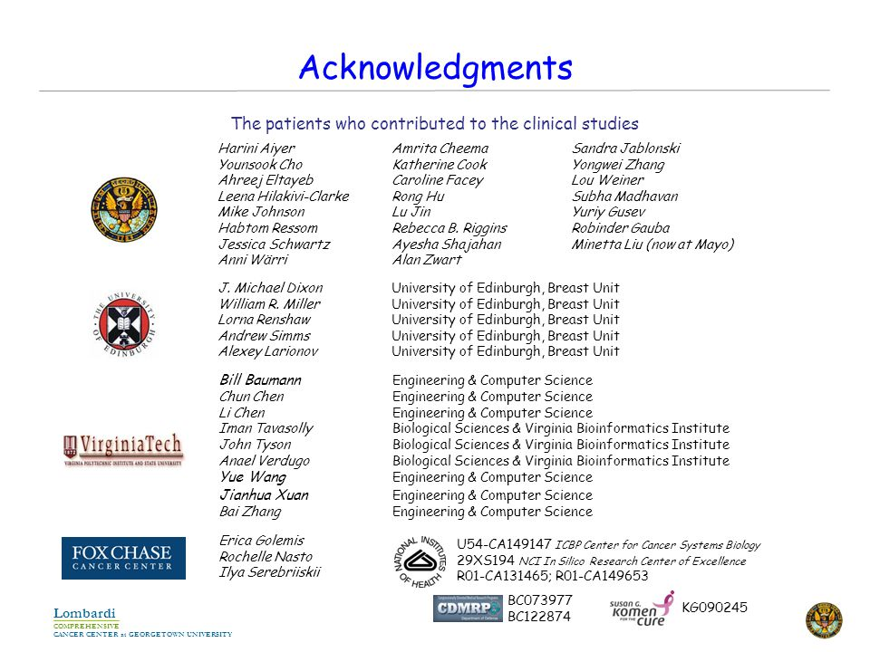 COMPREHENSIVE CANCER CENTER at GEORGETOWN UNIVERSITY Lombardi Acknowledgments J.
