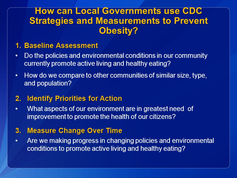 How can Local Governments use CDC Strategies and Measurements to Prevent Obesity.