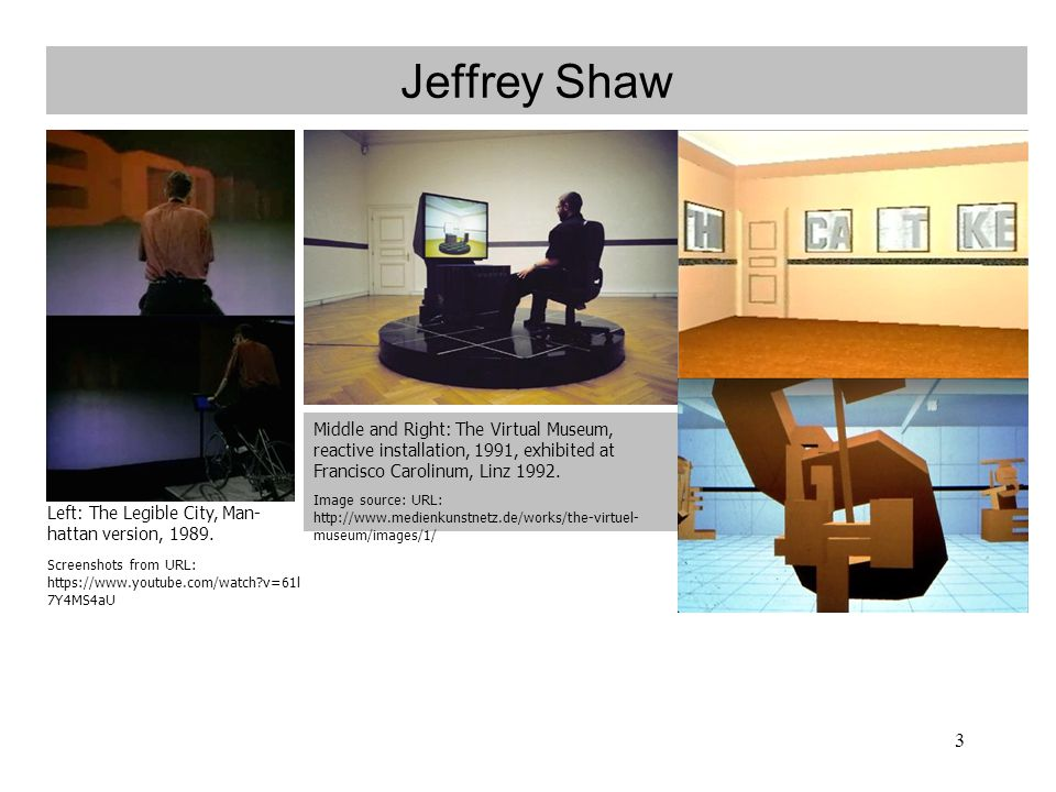 3 Jeffrey Shaw Left: The Legible City, Man- hattan version, 1989. Screenshots from URL: https://www.youtube.com/watch?v=61l 7Y4MS4aU Middle and Right: