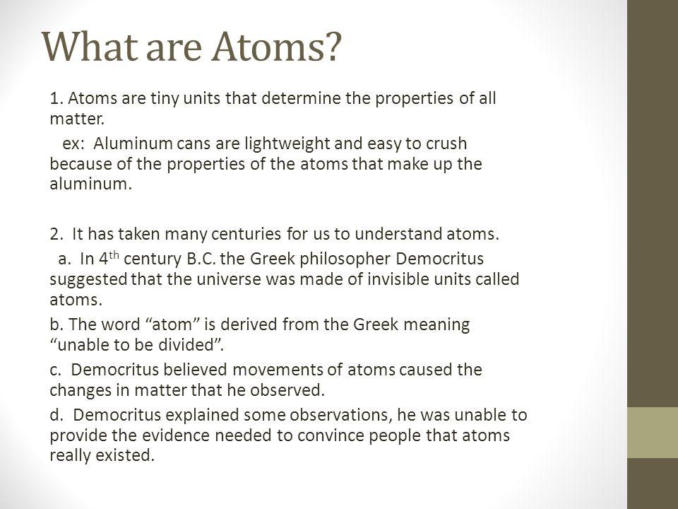 Democritus 1.This was Democritus' atomic model.