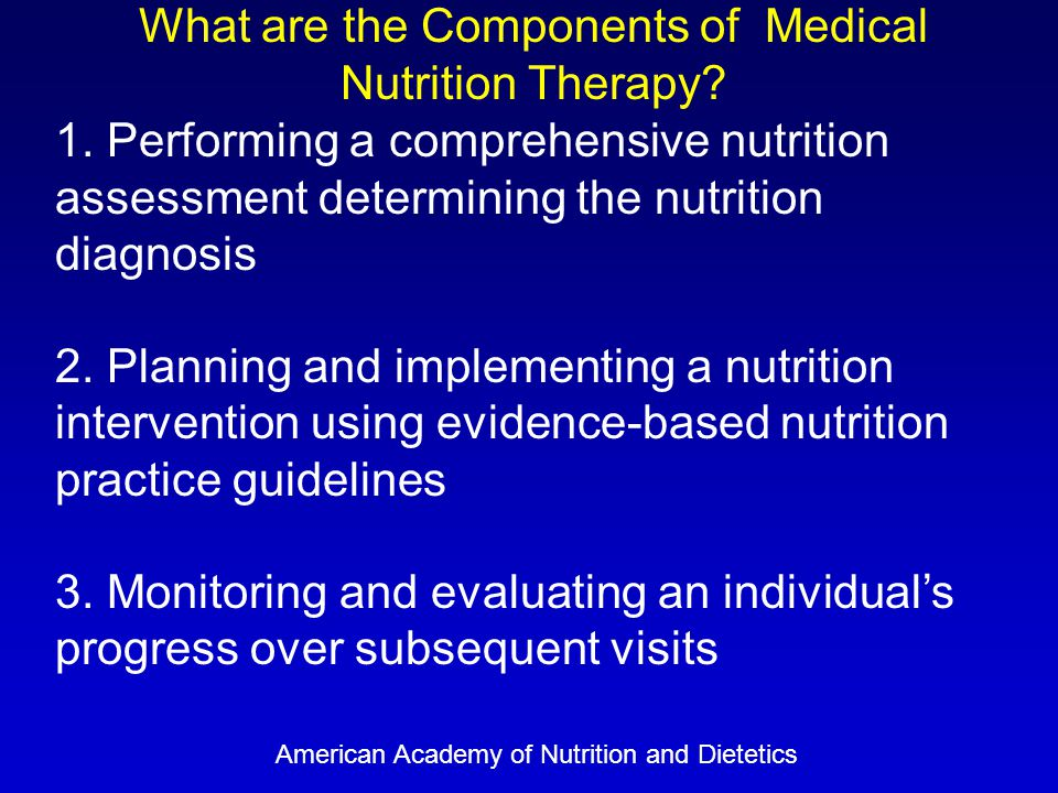 What are the Components of Medical Nutrition Therapy.