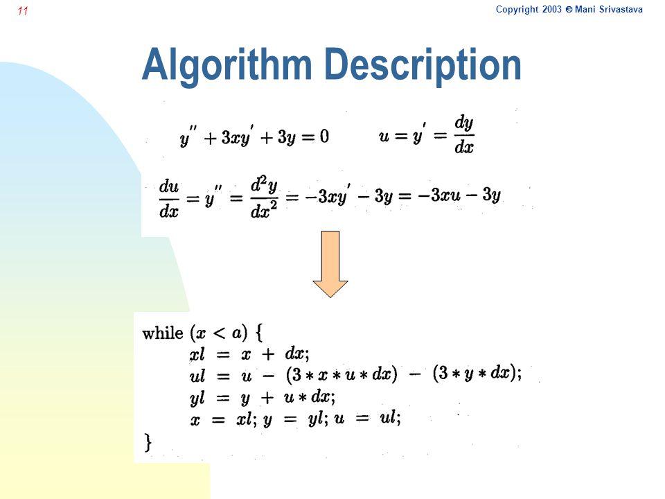 Copyright 2003  Mani Srivastava 11 Algorithm Description