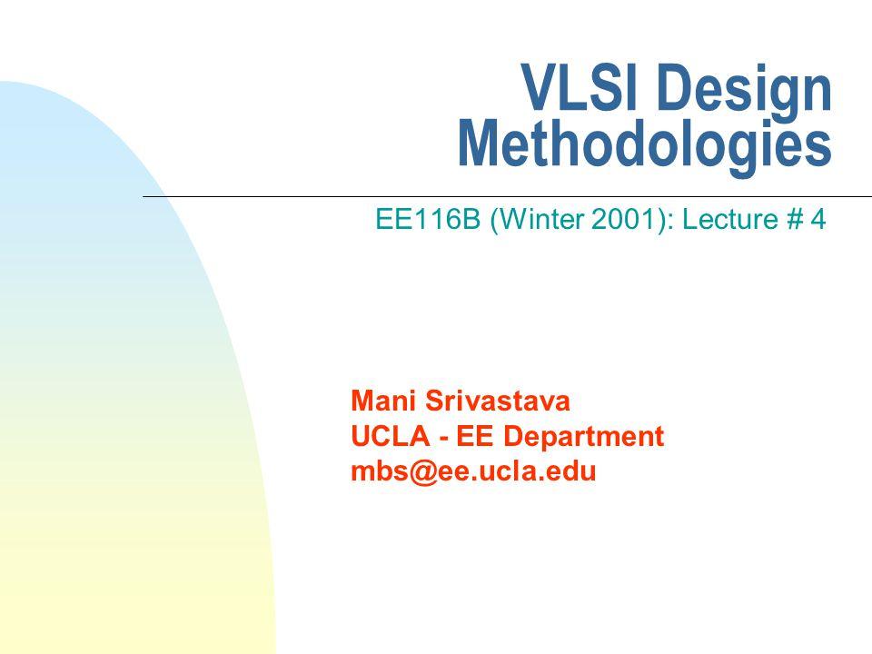 Copyright 2001  Mani Srivastava 72 Basic Block in Actel FPGA