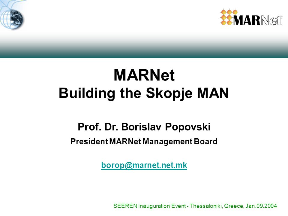 MARNet Building the Skopje MAN Prof. Dr.