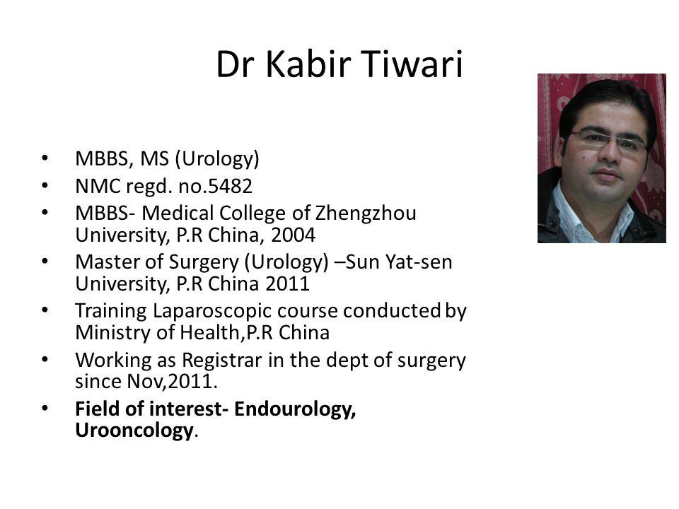 Dr Kabir Tiwari MBBS, MS (Urology) NMC regd.