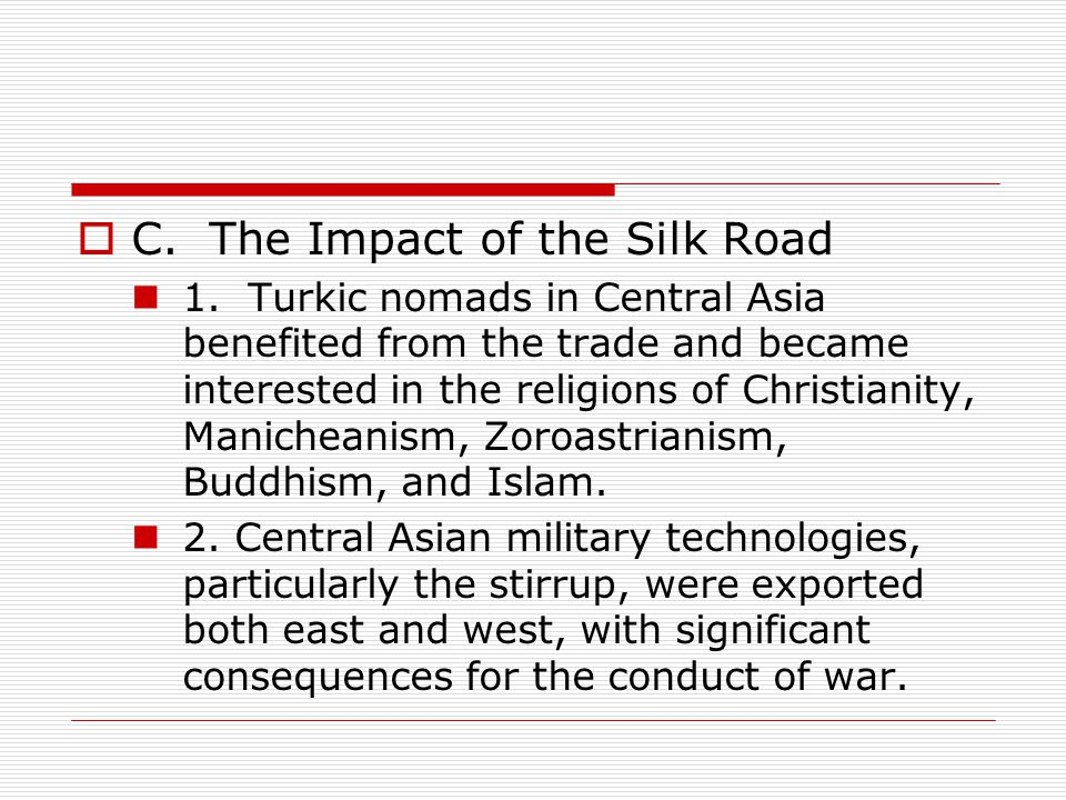  C.The Impact of the Silk Road 1.