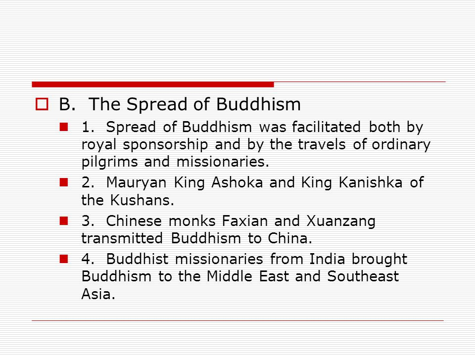  B.The Spread of Buddhism 1.