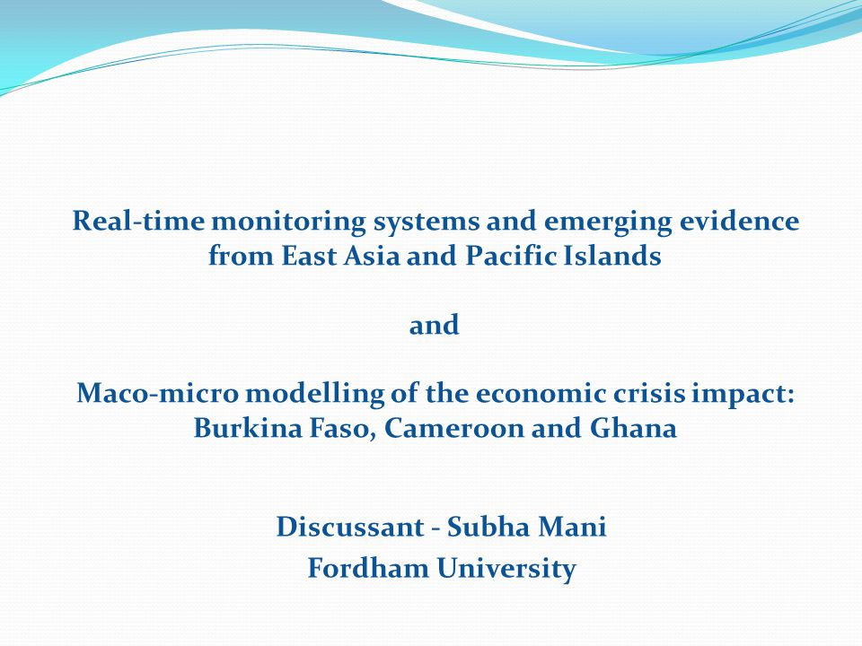 Real-time monitoring systems and emerging evidence from East Asia and Pacific Islands and Maco-micro modelling of the economic crisis impact: Burkina