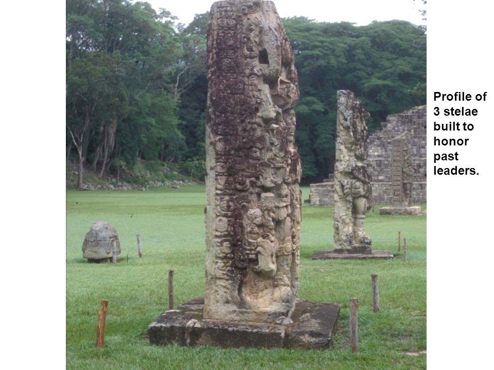 Profile of 3 stelae built to honor past leaders.