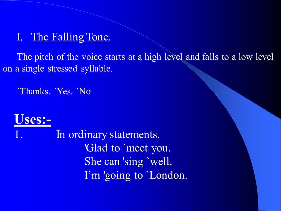 I.The Falling Tone.