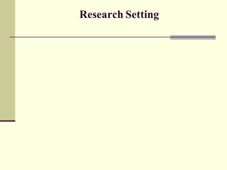 Research Setting