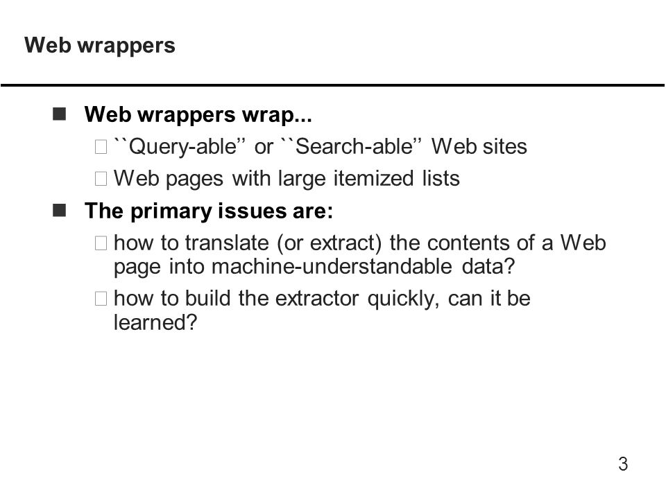 3 Web wrappers nWeb wrappers wrap...