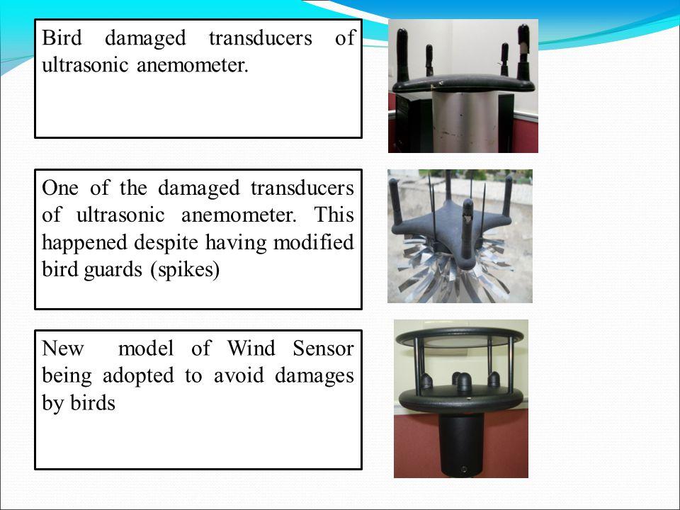 Bird damaged transducers of ultrasonic anemometer.