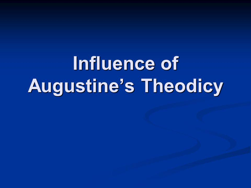 Influence of Augustine's Theodicy