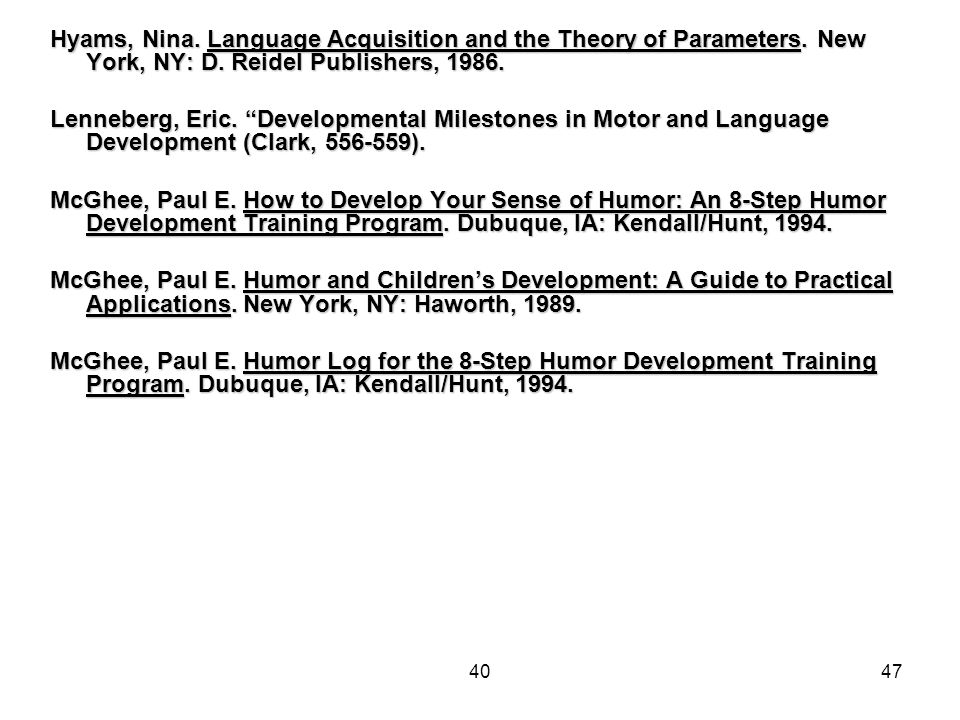 4047 Hyams, Nina. Language Acquisition and the Theory of Parameters.