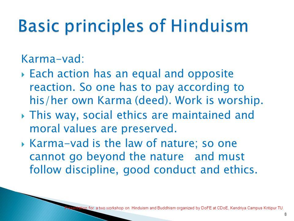 1.Peace and Non-violence:  Om Shanti. Shanti!. Shanti!!.