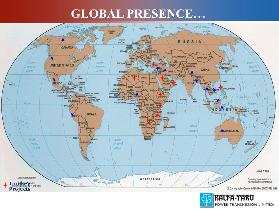 1 Turnkey Projects GLOBAL PRESENCE…
