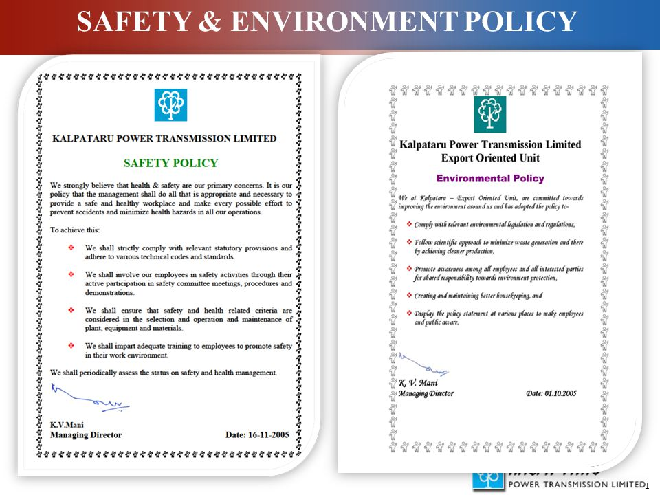 1 SAFETY & ENVIRONMENT POLICY