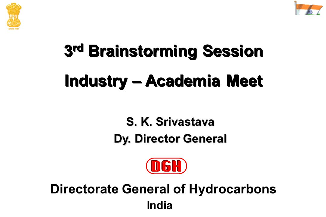 3 rd Brainstorming Session Industry – Academia Meet 3 rd Brainstorming Session Industry – Academia Meet S.