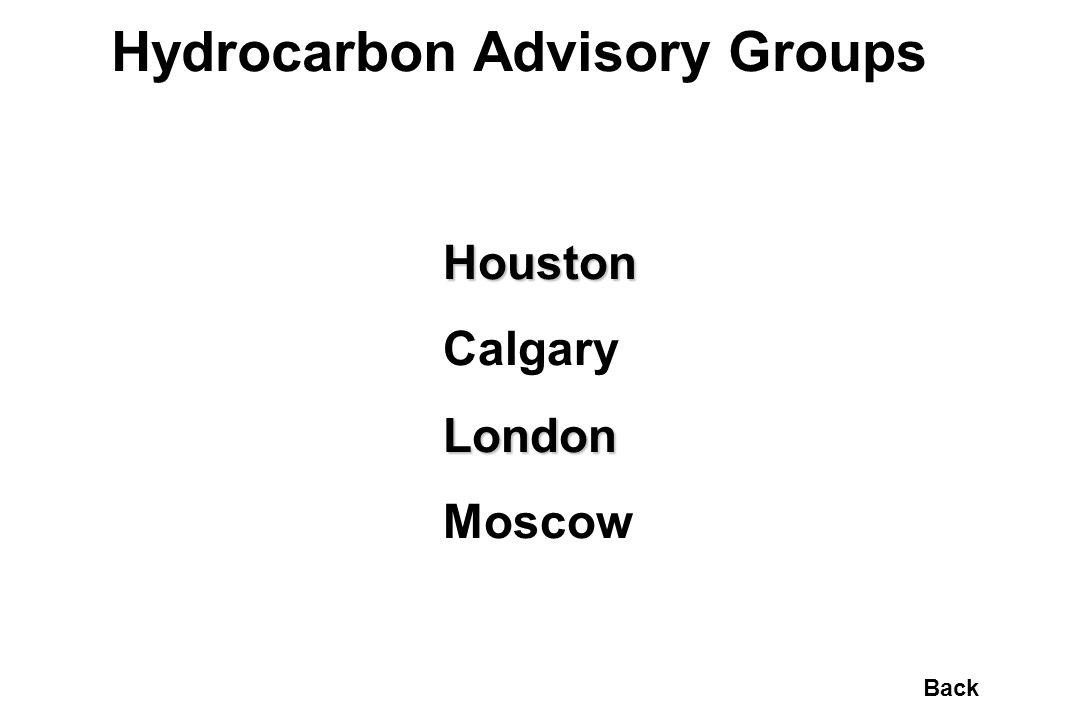Hydrocarbon Advisory Groups Houston CalgaryLondon Moscow Back