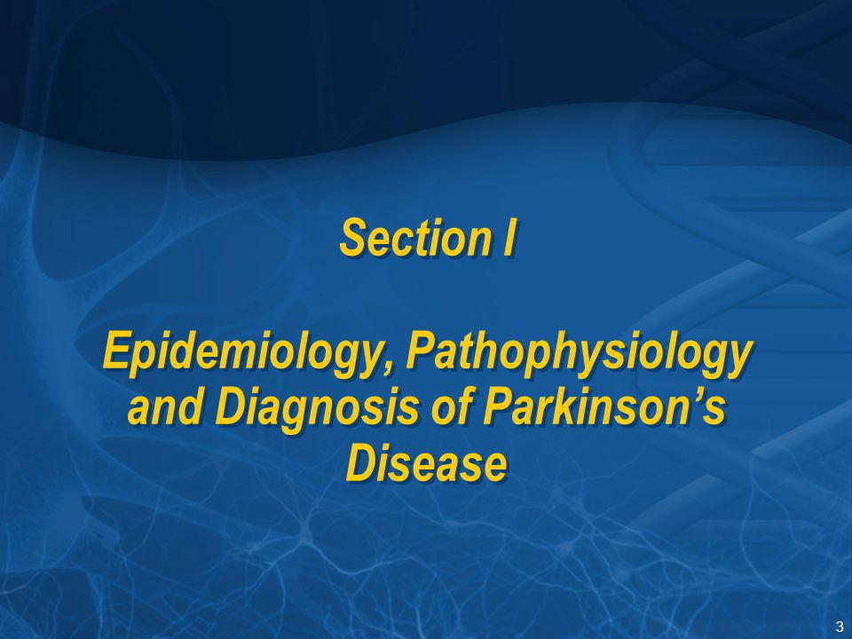 144 Overview Epidemiology and Pathophysiology Burden Diagnosis and Evaluation Treatment Depression in Parkinson's Disease – Summary