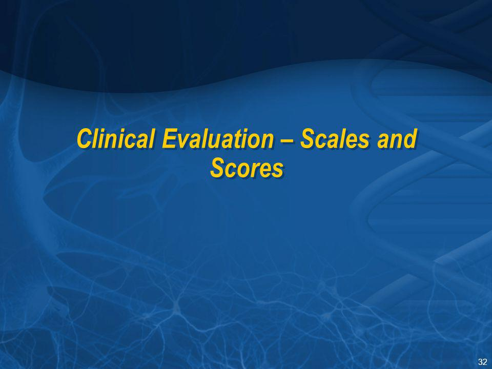 32 Clinical Evaluation – Scales and Scores