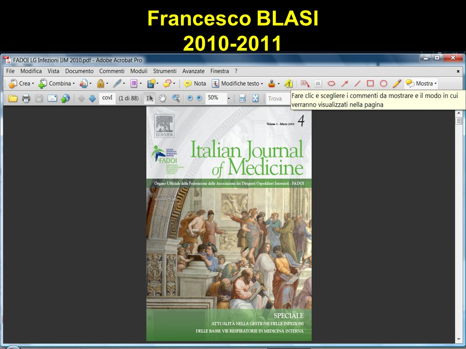 Francesco BLASI 2010-2011 Obaji A, Sethi S. Drugs and Aging 2001;18:1-11.