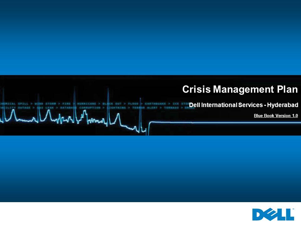 Crisis Management Plan Dell International Services - Hyderabad Blue Book Version 1.0