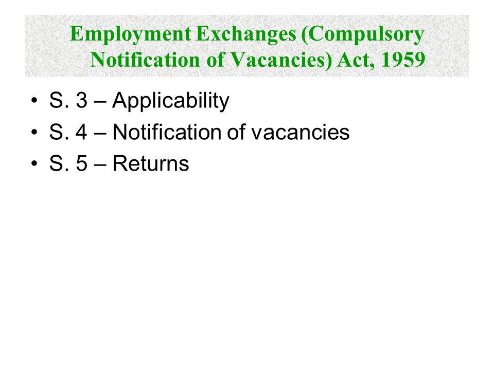 Employment Exchanges (Compulsory Notification of Vacancies) Act, 1959 S.