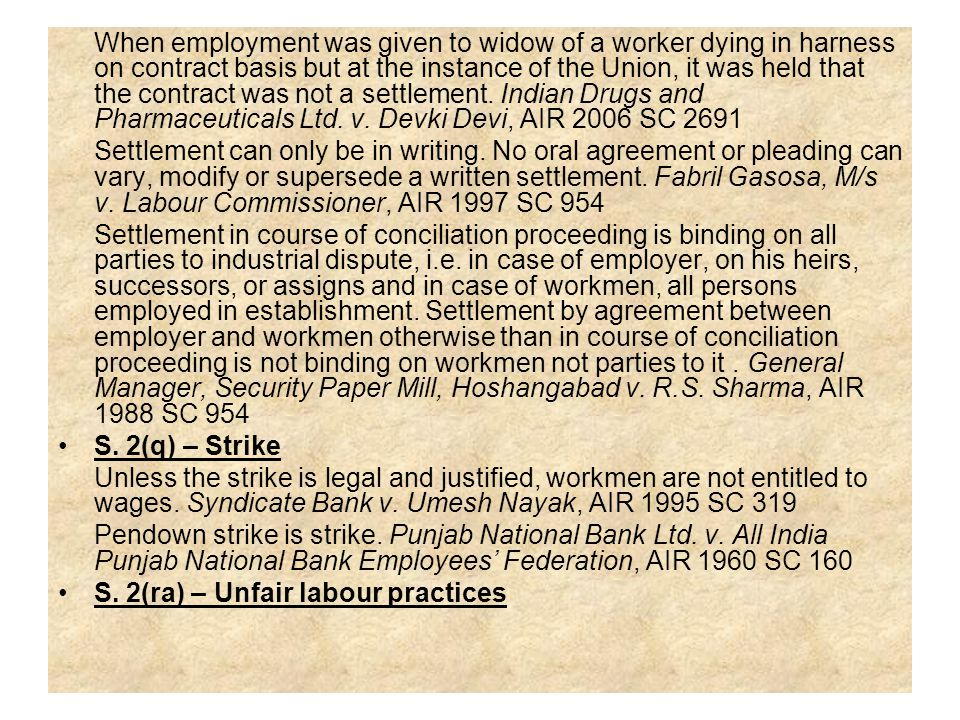 When employment was given to widow of a worker dying in harness on contract basis but at the instance of the Union, it was held that the contract was