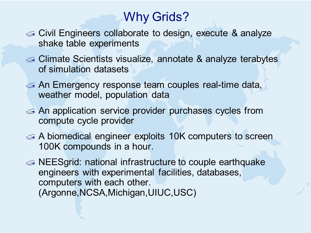 Why Grids.