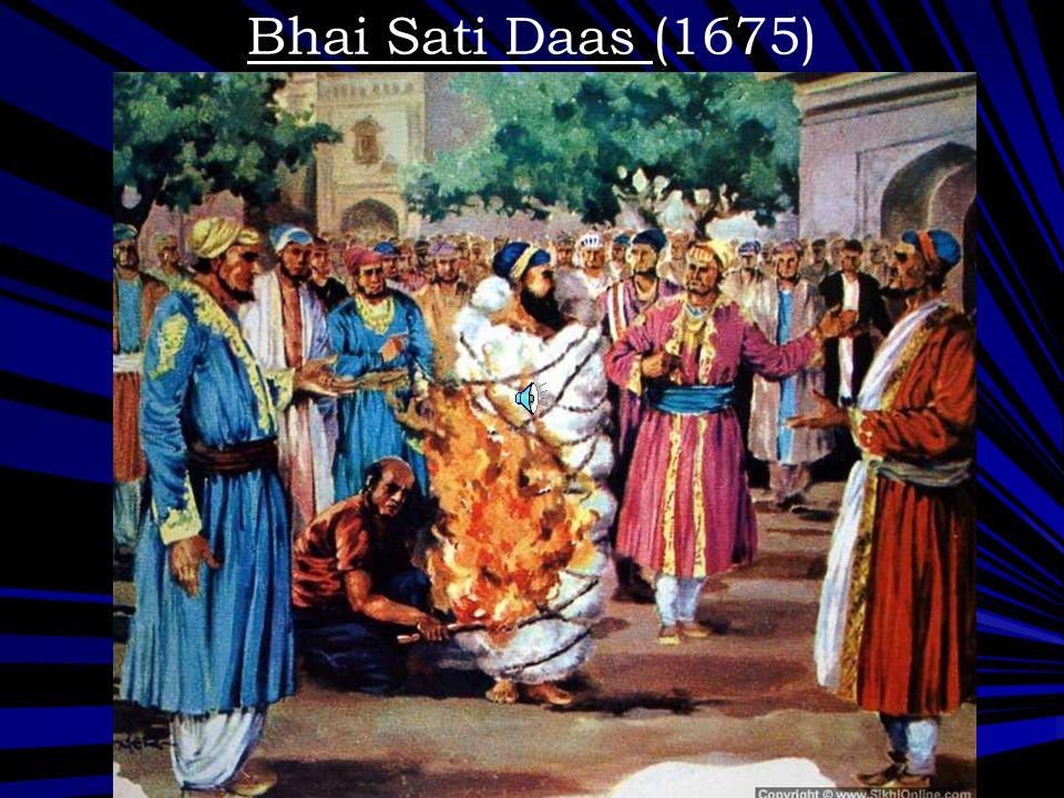 Bhai Sati Daas (1675)