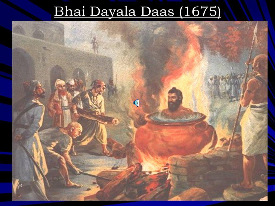 Bhai Dayala Daas (1675)