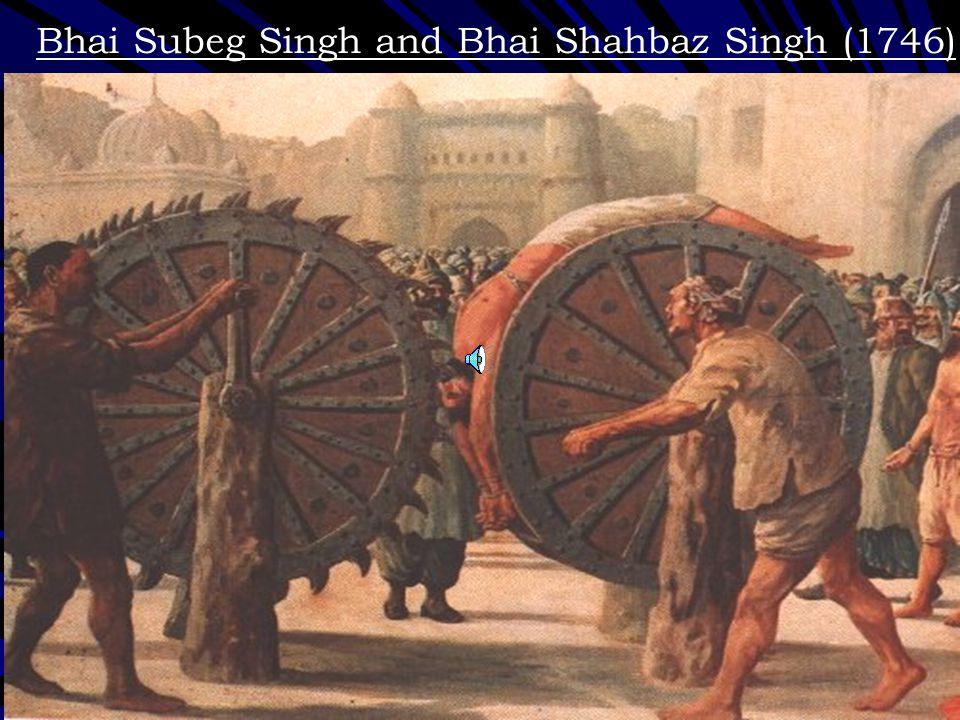 Bhai Subeg Singh and Bhai Shahbaz Singh (1746)