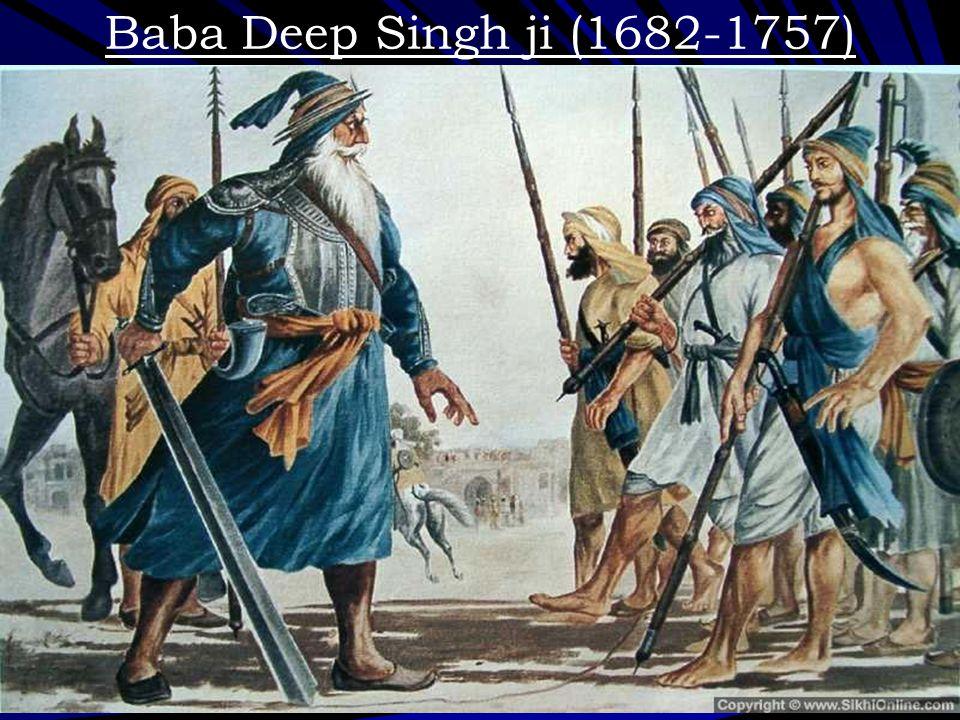 Baba Deep Singh ji (1682-1757)