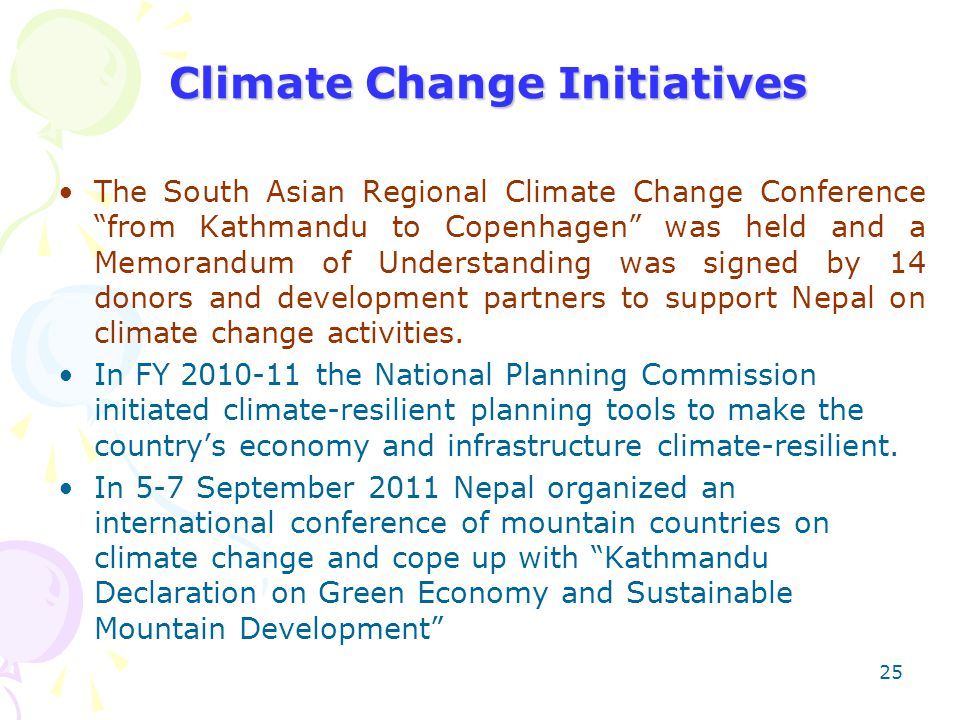 "The South Asian Regional Climate Change Conference ""from Kathmandu to Copenhagen"" was held and a Memorandum of Understanding was signed by 14 donors a"