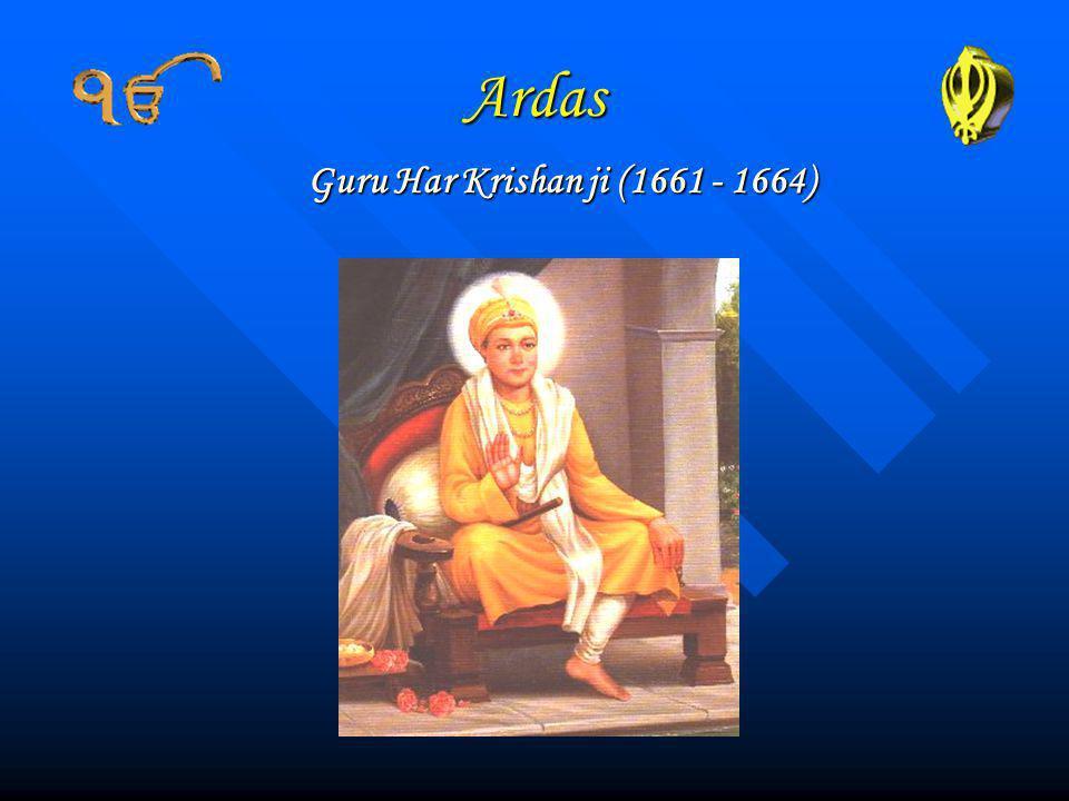 Ardas Guru Har Krishan ji (1661 - 1664)